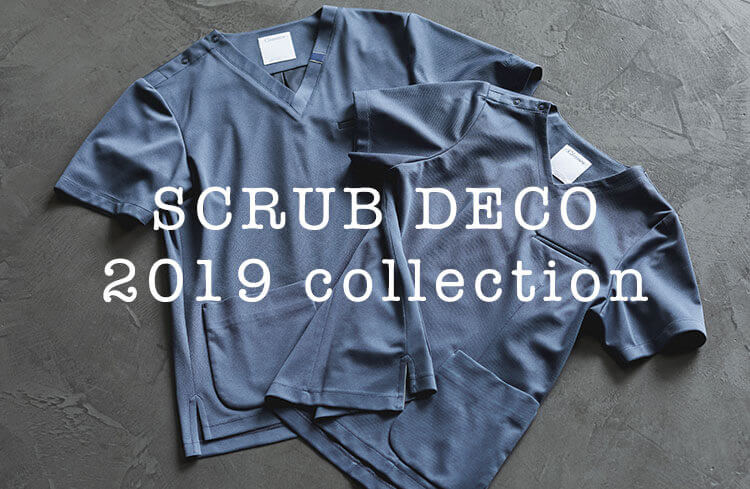 SCRUB DECO 2019 collection